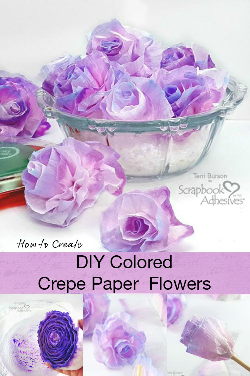 DIY Crepe Paper Flowers by Terri Burson for Scrapbook Adhesives by 3L