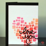 Love You Card - Angela Ploegman for Scrapbook Adhesives by 3L