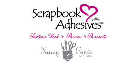 Scrapbook Adhesives by 3L Feature Week with Fancy Pants Designs