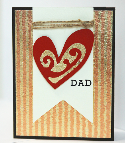 Father's Day Card Featuring Adhesive Sheets and FOIL! by Angela Ploegman