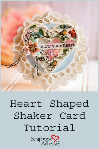 Heart Shaped Shaker Card by Michele Kovack for Scrapbook Adhesives by 3L