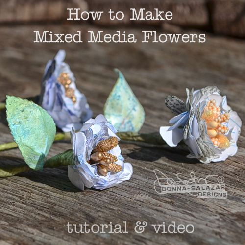 3-Dimensional Mixed Media Flowers by Donna Salazar for Scrapbook Adhesives by 3L