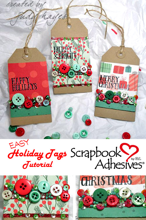 Easy Holiday Tags Tutorial by Judy Hayes for Scrapbook Adhesives by 3L