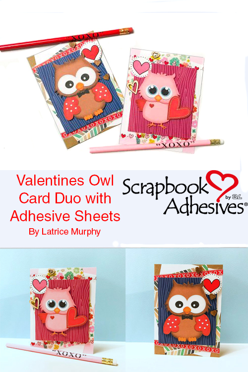 Valentines Owl Card Duo tutorial by Latrice Murphy for Scrapbook Adhesives by 3L