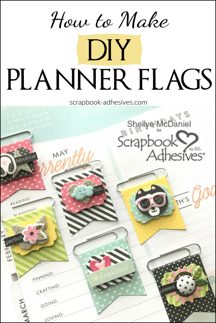 DIY Planner Flag Embellishments by Shellye McDaniel for Scrapbook Adhesives by 3L