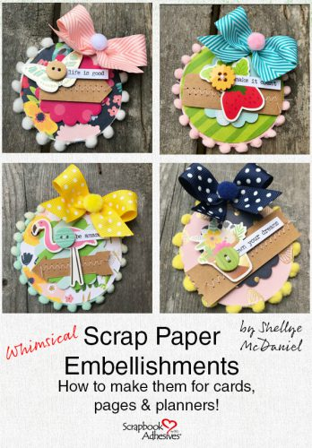 Use Scrap Paper to create Embellishments by Shellye McDaniel