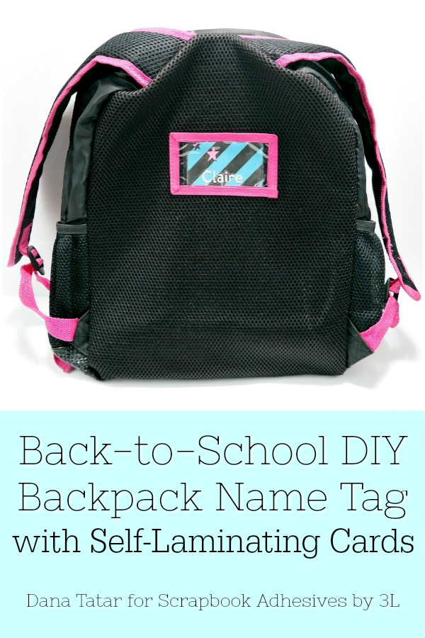 Back-to-School DIY Backpack Name Tag with Self-Laminating Cards