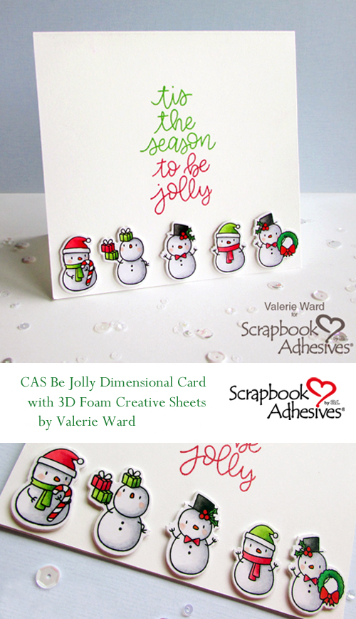 CAS Be Jolly Dimensional Card by Valerie Ward for Scrapbook Adhesives by 3L
