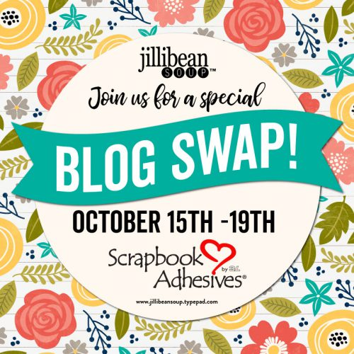 Scrapbook Adhesives by 3L and Jillibean Soup Blog Swap Logo (10/15 - 19/18)