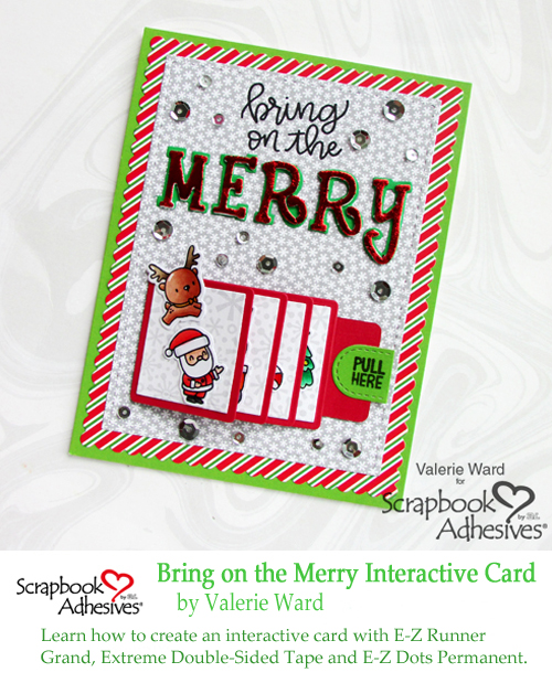 Pinterest Merry Flip and Slide Card by Valerie Ward for Scrapbook Adhesives by 3L