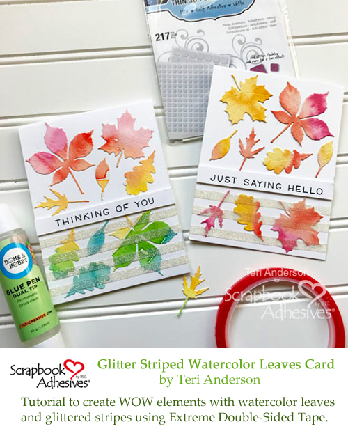 Pinterest Glitter Striped Watercolor Leaves Card by Teri Anderson for Scrapbook Adhesives by 3L