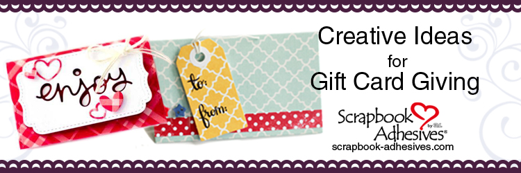 Creative Gift Card Holder Ideas from Scrapbook Adhesives by 3L