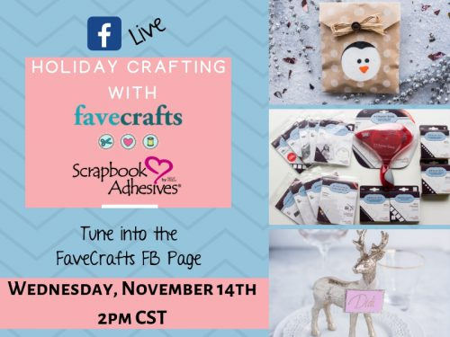 Favecrafts FB Live Nov 14 with Scrapbook Adhesives by 3L