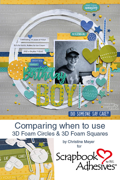 A Comparison of 3D Foam Circles and 3D Foam Squares by Christine Meyer for Scrapbook Adhesives by 3L