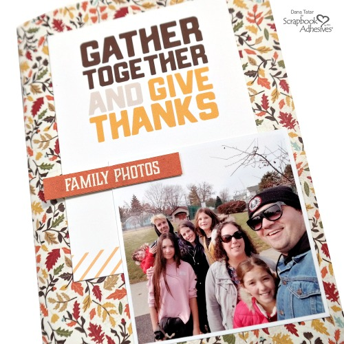 A Look Inside a Completed DIY Thanksgiving Travelers Notebook by Dana Tatar for Scrapbook Adhesives by 3L