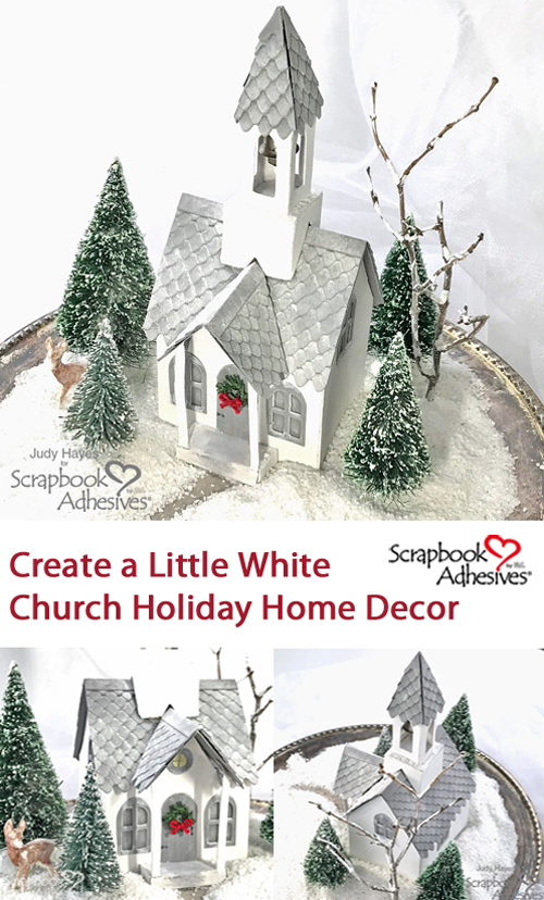 Little White Church Holiday Decor by Judy Hayes for Scrapbook Adhesives by 3L Pinterest