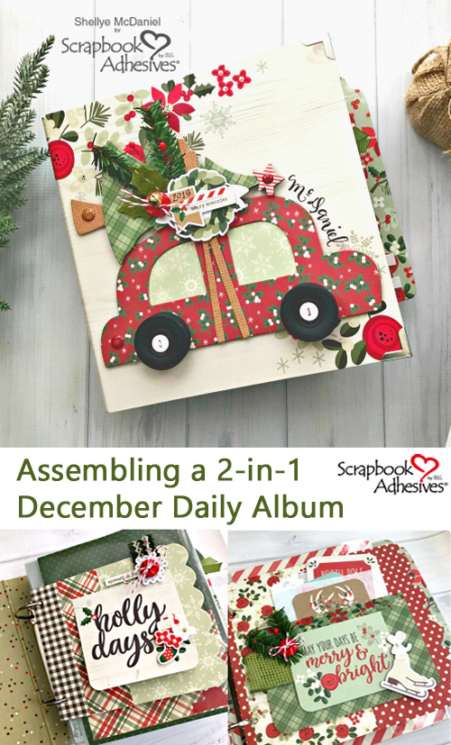 2-In-1 December Daily Album by Shellye McDaniel for Scrapbook Adhesives by 3L Pinterest