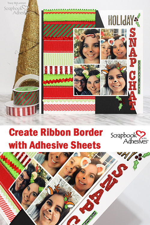 Glorious Ribbon Border using Adhesive Sheets by Tracy McLennon for Scrapbook Adhesives by 3L Pinterest