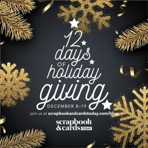 Scrapbook and Cards Today 12 Days of Holiday Giving