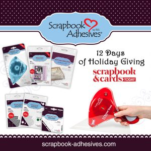 12 Days of Holiday Giving from Scrapbook and Cards Today Magazine and Scrapbook Adhesives by 3L