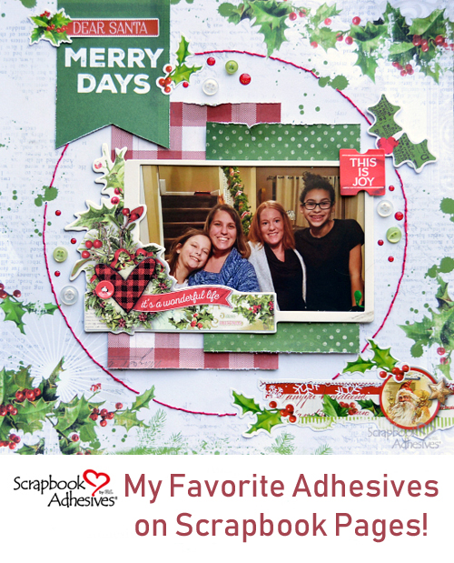 My Favorite Adhesives on a Christmas Page by Christine Meyer for Scrapbook Adhesives by 3L Pinterest