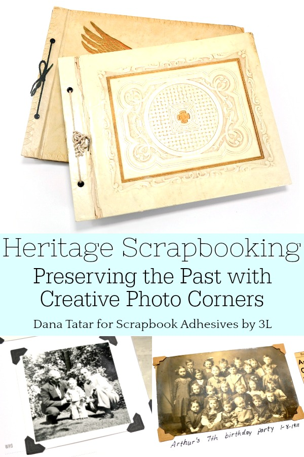 Heritage Scrapbooking with Creative Photo Corners by Dana Tatar for Scrapbook Adhesives by 3L Pinterest