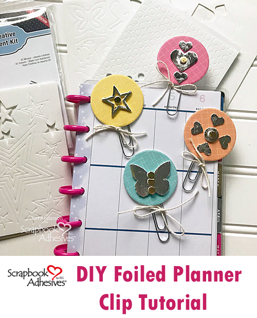 DIY Foiled Planner Clips by Teri Anderson for Scrapbook Adhesives by 3L Pinterest