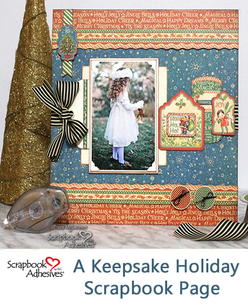 A Keepsake Holiday Scrapbook Page by Tracy McLennon for Scrapbook Adhesives by 3L Christmas Inspiration Week with Graphic 45 Pinterest