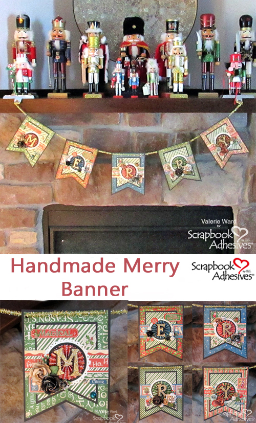 Handmade Merry Banner by Valerie Ward for Scrapbook Adhesives by 3L Christmas Inspiration Week with Graphic 45 Pinterest