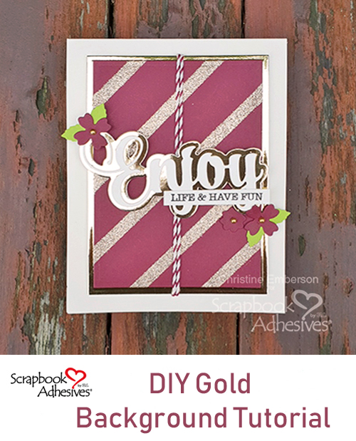 DIY Gold Background Tutorial by Christine Emberson for Scrapbook Adhesives by 3L Pinterest