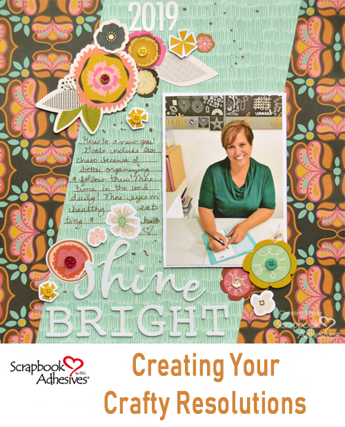 New Year Adhesive Resolutions by Christine Meyer for Scrapbook Adhesives by 3L Pinterest