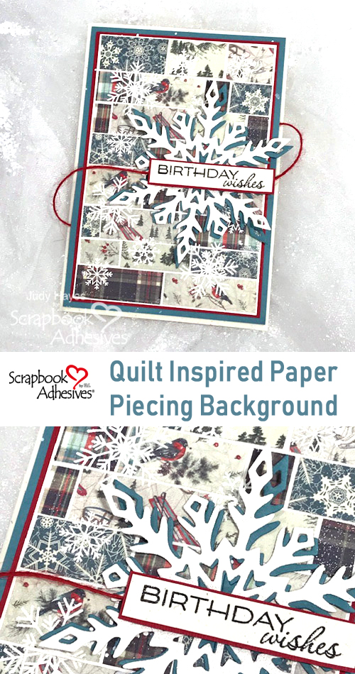Quilt Inspired Snowflake Birthday Card by Judy Hayes for Scrapbook Adhesives by 3L Pinterest
