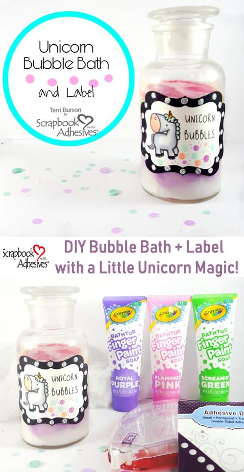 DIY Unicorn Bubble Bath and Label by Terri Burson for Scrapbook Adhesives by 3L Pinterest