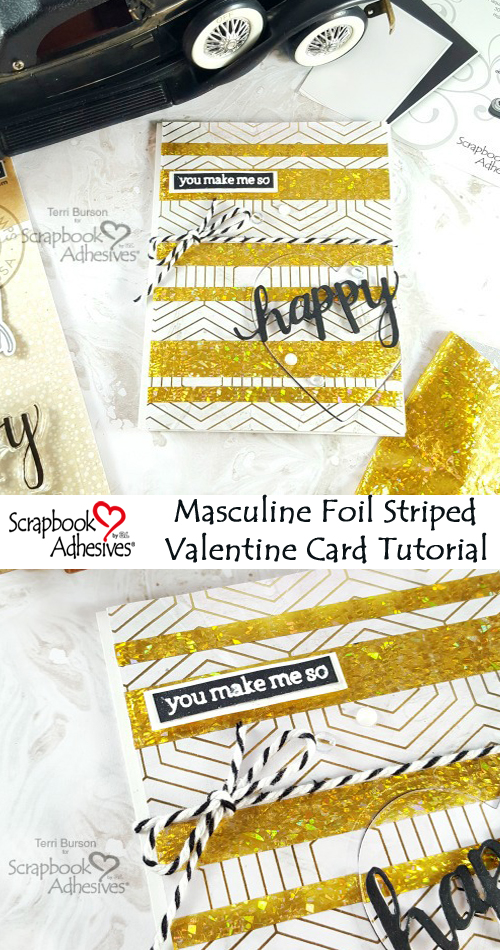 Masculine Foil Striped Valentine by Terri Burson for Scrapbook Adhesives by 3L Pinterest