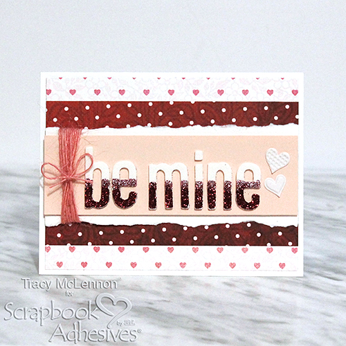 Creating an Easy Valentine's Sentiment by Tracy McLennon for Scrapbook Adhesives by 3L
