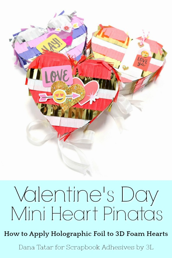 Heart Pinatas for Valentine's Day by Dana Tatar for Scrapbook Adhesives by 3L Pinterest