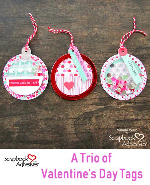 A Trio of Valentine's Day Tags by Valerie Ward for Scrapbook Adhesives by 3L Pinterest