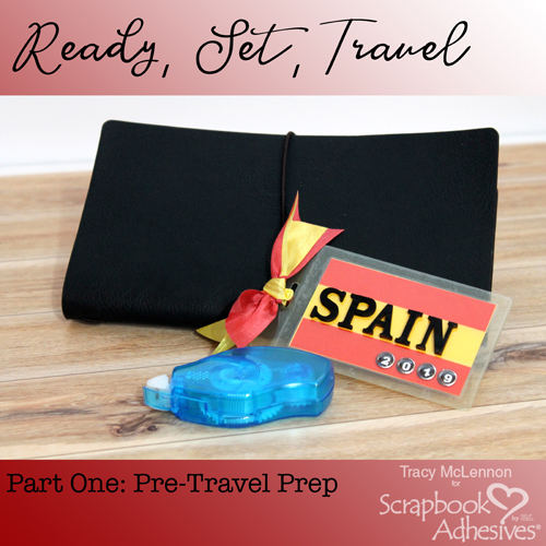 Ready, Set, Travel: Part One by Tracy McLennon for Scrapbook Adhesives by 3L