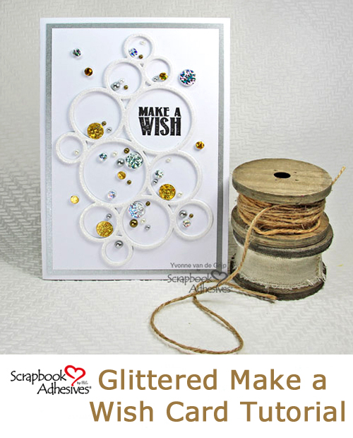 Glittered Card with 3D Foam Sheets by Yvonne van de Grijp for Scrapbook Adhesives by 3L Pinterest