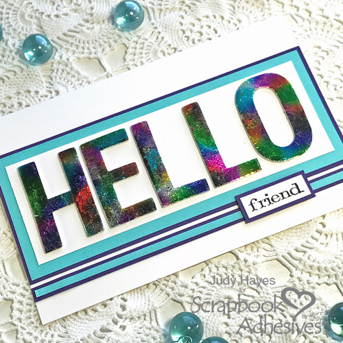 Hello Card Tutorial with Holographic Foil by Judy Hayes for Scrapbook Adhesives by 3L