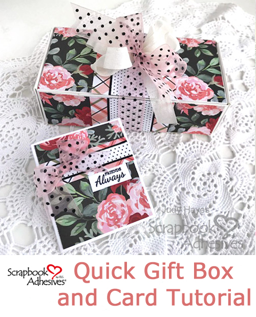 A Quick Gift Box and Card Tutorial by Judy Hayes for Scrapbook Adhesives by 3L Pinterest