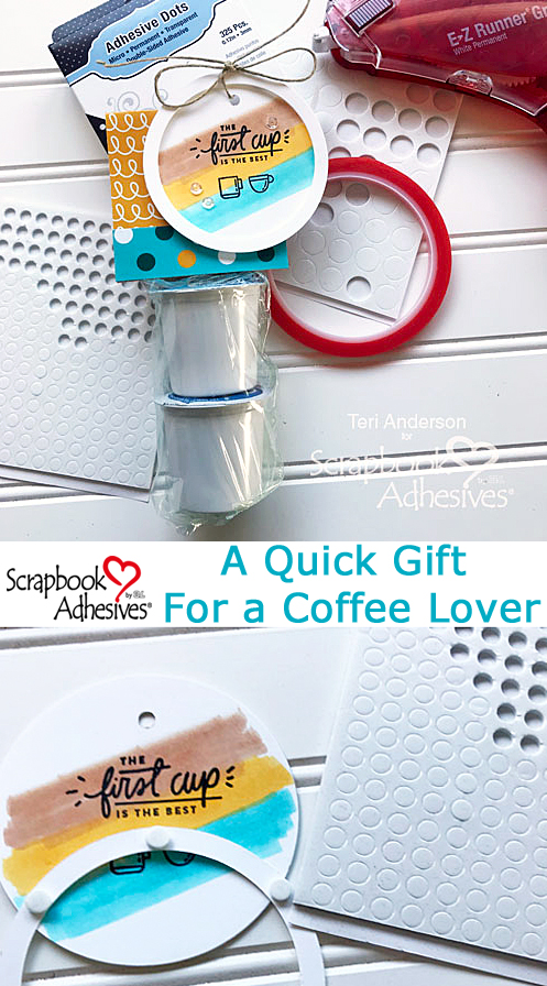 Quick Gift for a Coffee Lover by Teri Anderson for Scrapbook Adhesives by 3L Pinterest