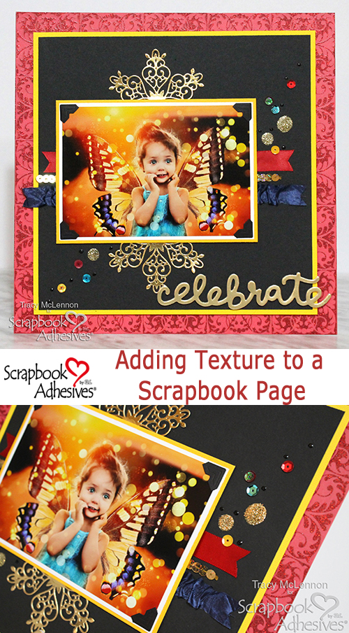 Adding Texture to a Scrapbook Layout by Tracy McLennon for Scrapbook Adhesives by 3L Pinterest
