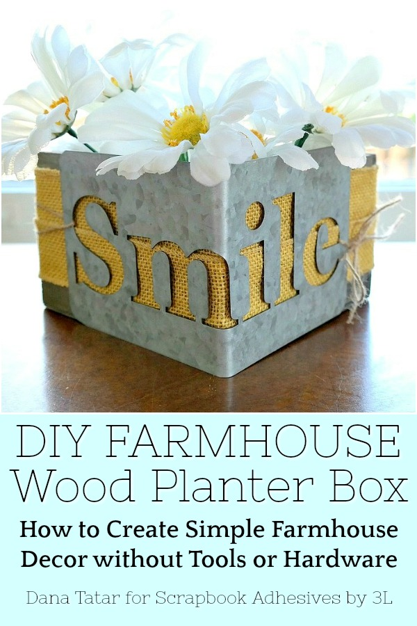 DIY Farmhouse Planter Box by Dana Tatar for Scrapbook Adhesives by 3L Pinterest