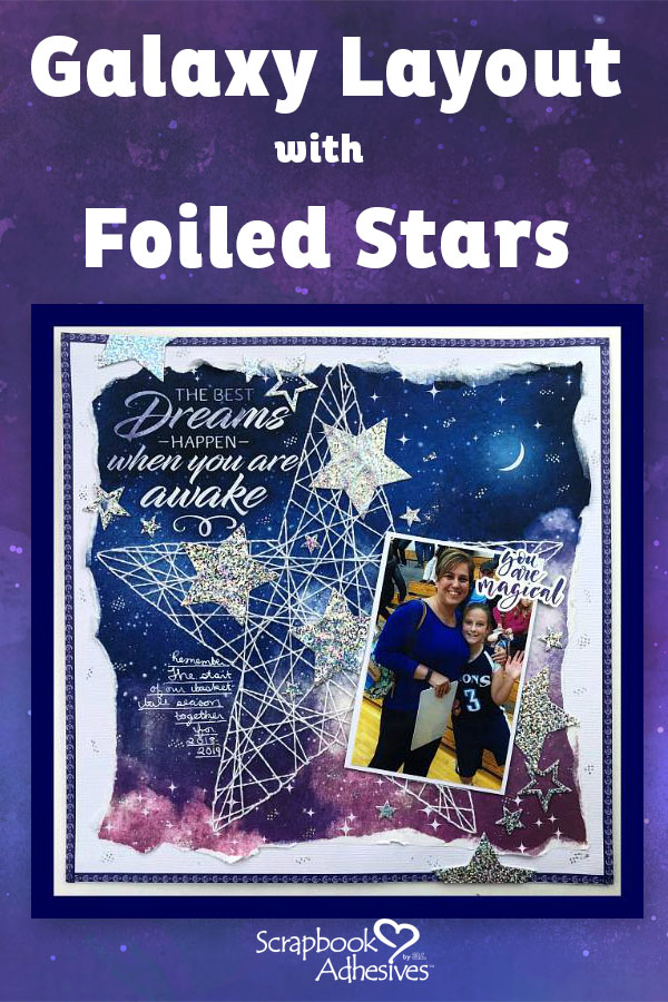 Twinkle Stars on a Galaxy Layout by Christine Meyer for Scrapbook Adhesives by 3L Pinterest