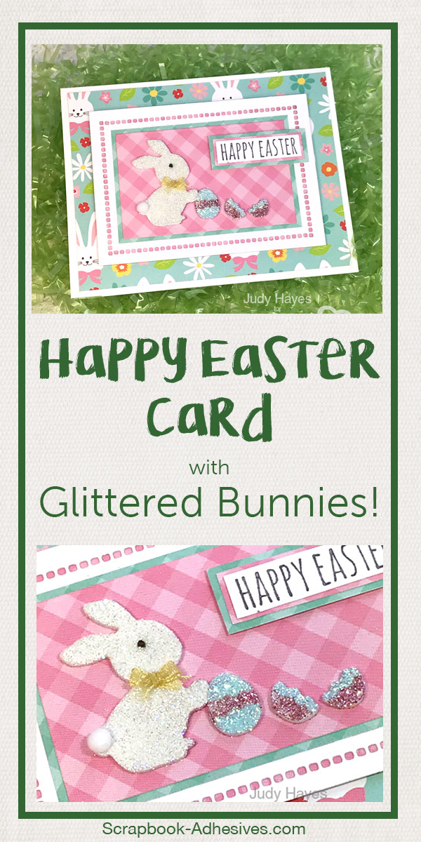 Glittered Bunny Easter Card Tutorial by Judy Hayes for Scrapbook Adhesives by 3L Pinterest