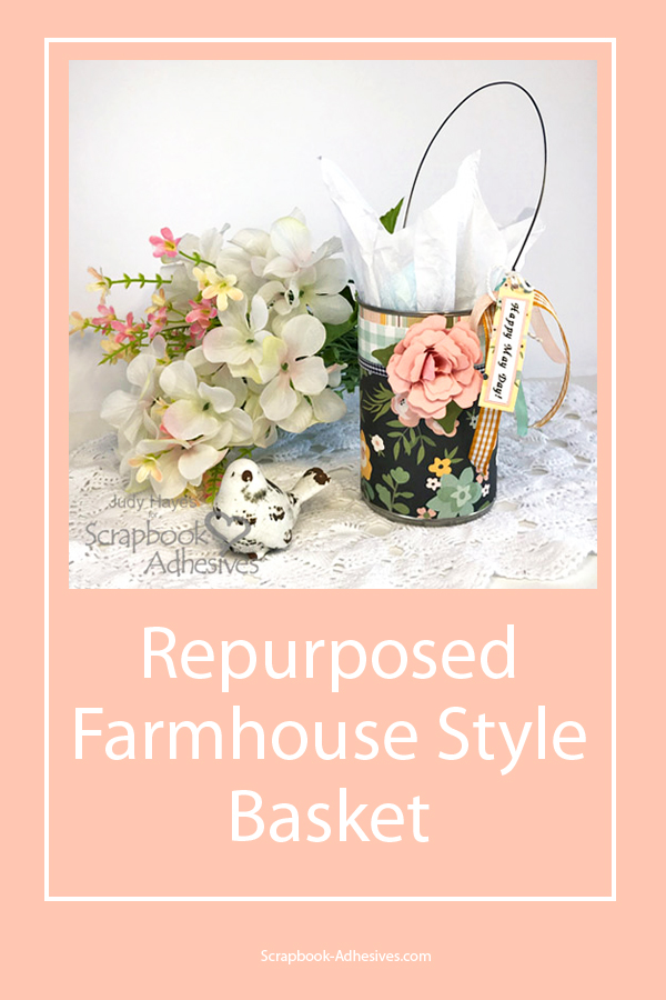 Repurposed Farmhouse Basket by Judy Hayes for Scrapbook Adhesives by 3L Pinterest