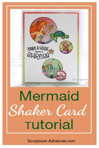 Mermaid Shaker Card Tutorial by Tracy McLennon for Scrapbook Adhesives by 3L Pinterest