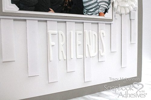 Friends Scrapbook Page in Monochromatic Design by Tracy McLennon for Scrapbook Adhesives by 3L