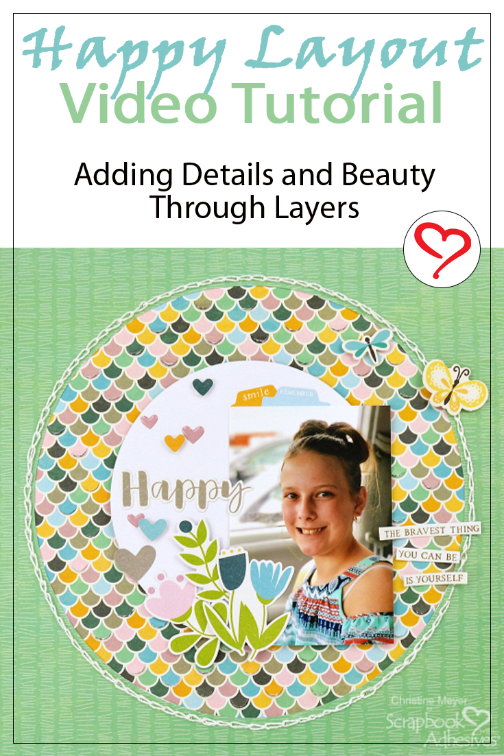 Happy Scrapbook Layout: Adhesive Details by Christine Meyer for Scrapbook Adhesives by 3L Pinterest